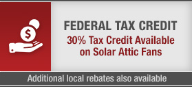 Solar Attic Fan Tax Credit